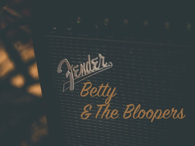 Betty & The Bloopers